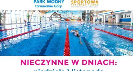 01.11.2020 - 1 i 11 listopada - Park Wodny i Hala Sportowa NIECZYNNE