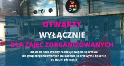 20.10.2020 - Park Wodny otwarty dla zajęć zorganizowanych